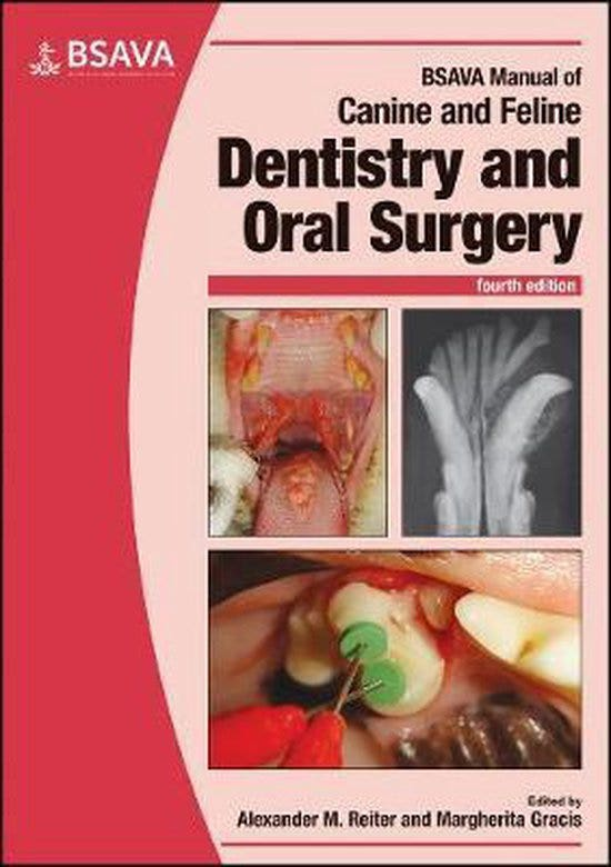 BSAVA Manual of Canine and Feline Dentistry and Oral Surgery