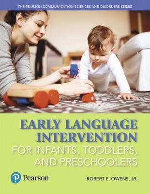 Early Language Intervention for Infants, Toddlers, and Preschoolers, Enhanced Pearson eText -- Access Card