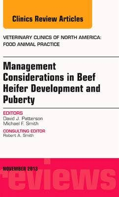 Beef Heifer Development, An Issue of Veterinary Clinics: Food Animal Practice