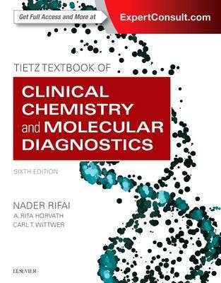 Verschenen! Tietz Textbook of Clinical Chemistry and Molecular Diagnostics, 6th revised edition