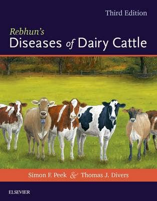 Rebhun's Diseases of Dairy Cattle, 3rd revised edition