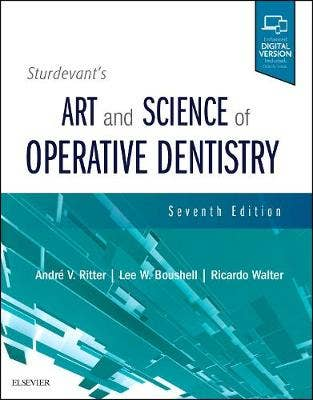 Sturdevant's Art and Science of Operative Dentistry, 7th revised edition
