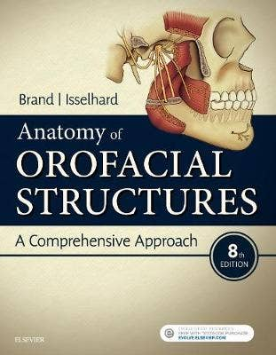 Anatomy of Orofacial Structures, 8th revised edition