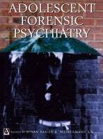Adolescent Forensic Psychiatry