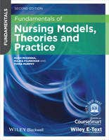 Fundamentals of Nursing Models, Theories and Practice with Wiley e-text