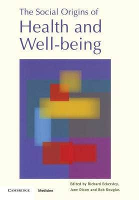 Social Origins of Health and Well-being