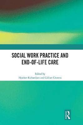 Social Work Practice and End of Life Care