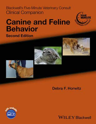 Blackwell's Five-Minute Veterinary Consult Clinical Companion | Canine and Feline Behavior, 2nd revised edition
