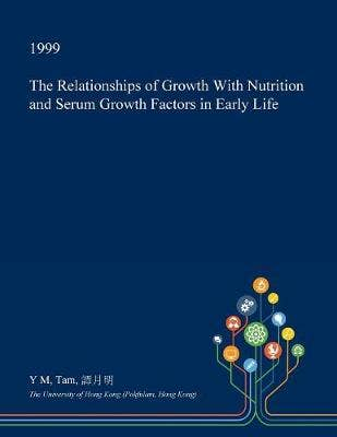 Relationships of Growth with Nutrition and Serum Growth Factors in Early Life