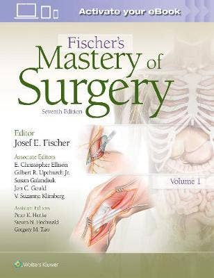Fischer's Mastery of Surgery, 7th revised edition