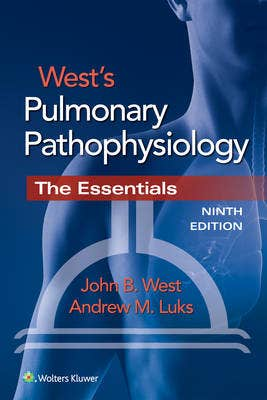 Verschenen! | West's Pulmonary Pathophysiology, 9th revised edition