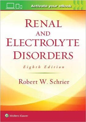 Renal and Electrolyte Disorders, 8th revised edition