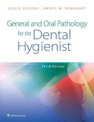 General and Oral Pathology for the Dental Hygienist, 3rd revised edition