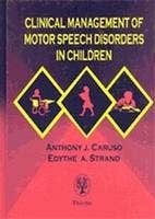 Clinical Management of Motor Speech Disorders in Children