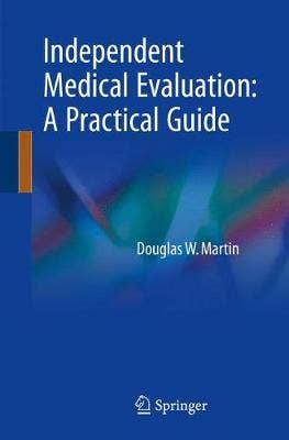 Independent Medical Evaluation