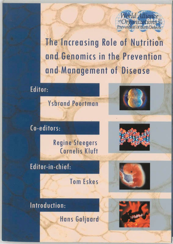 Increasing Role of Nutrition & Genomics in the Prevention & Management of Desease