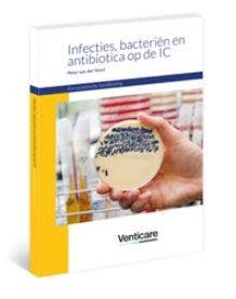 Infecties, bacteriën en antibiotica op de IC