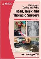 BSAVA Manual of Canine and Feline Head, Neck and Thoracic Surgery
