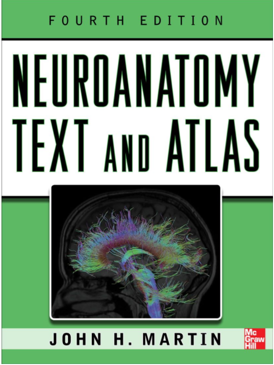 Neuroanatomy Text and Atlas, 4th revised edition